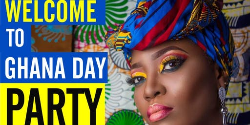 Welcome to Ghana Day Party (Culture is You Edition)