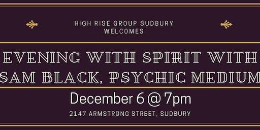 An Evening with Spirit with Sam Black Psychic Medium
