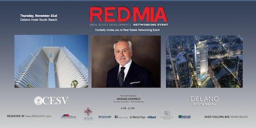 REDinMIA 2019 Event at Delano Hotel
