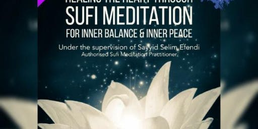 Healing the Heart through Sufi Meditation (adults only please)
