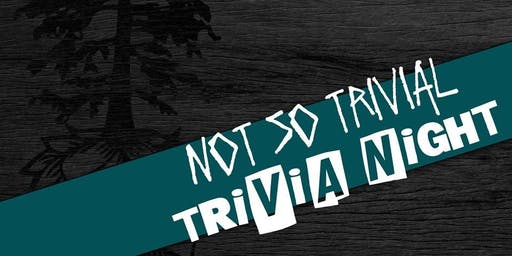 Not So Trivial TRIVIA