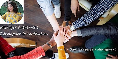 Manager autrement - Développer la motivation billets
