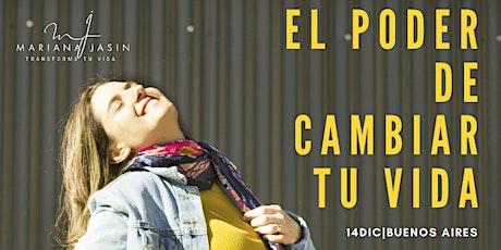 PREVENTA El Poder de Cambiar tu Vida |14 de Dic. | Buenos Aires entradas