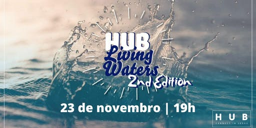 HUB Living Water  - 2nd Edition