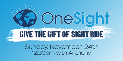 One Sight: Give The Gift Of Sight Ride