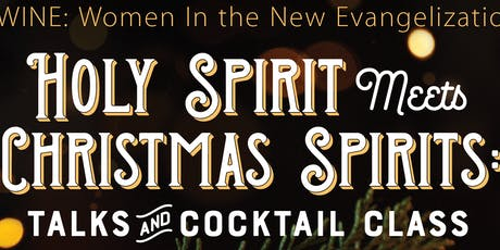 "Holy Spirit meets Christmas ""spirits"" tickets"