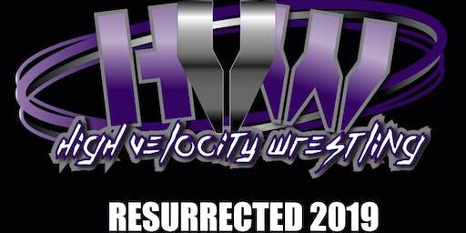 High Velocity Wrestling Resurrected 2020