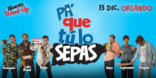 Pa Que Tú Lo Sepas (New Stand-Up) Orlando FL