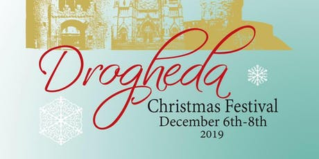 Drogheda Christmas Festival 2019 tickets
