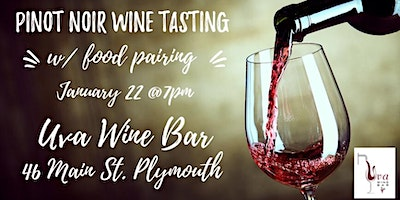 SOLD OUT - The 6 Noble Grapes Wine Tasting Series ~ Event #2: PINOT NOIR