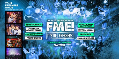 F*CK ME It's Refreshers Southampton - End of Exams Party! tickets