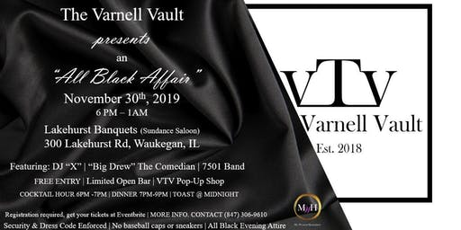 "The Varnell Vault's ""All Black Affair"""