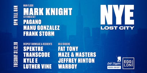 EGG LDN - NYE / Mark Knight, Spektre, Transcode