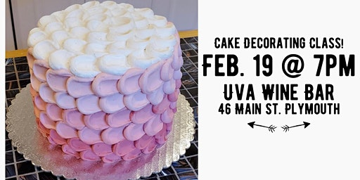 SOLD OUT - Cake Decorating Class at Uva!