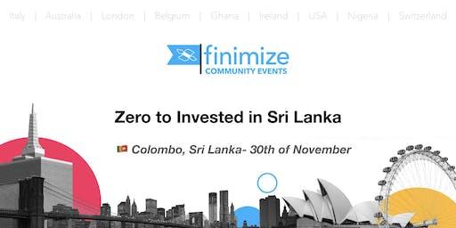 #Finimize Community Presents: Zero to Invested in Sri Lanka!
