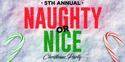 5th Annual Naughty or Nice Christmas Party