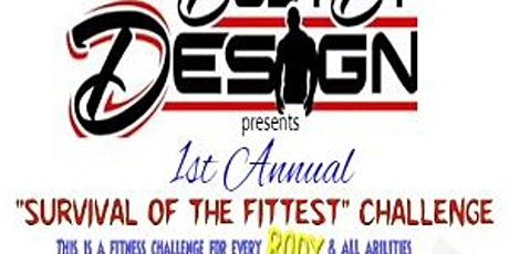 "1st Annual ""Survival of the Fittest"" Challenge tickets"