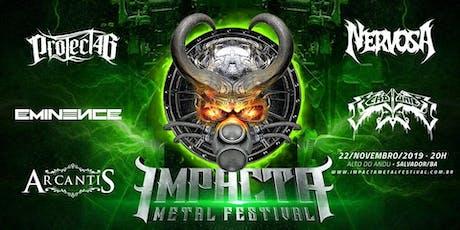 IMPACTA METAL FESTIVAL - SALVADOR BAHIA ingressos
