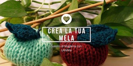 Crea la tua Mela - Salotto di Maglieria con LANAna biglietti