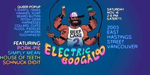 """Beefcake 2: Electric Boogaloo"" Fall Popup"
