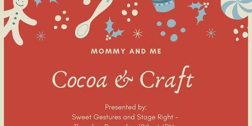 Mommy and Me Cocoa & Craft