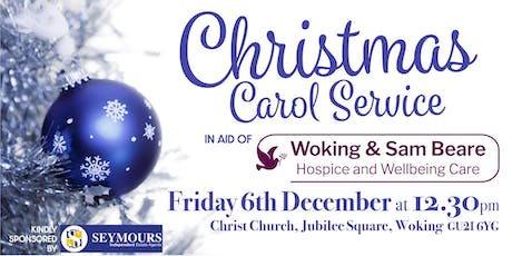 Carol Service in aid of Woking & Sam Beare Hospice and Wellbeing Care tickets