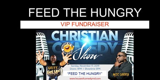Feed the Hungry Christian Comedy Show With Griff From 104.1