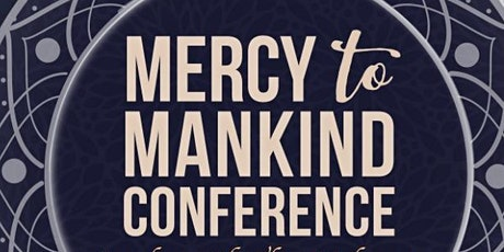 2020 Mercy To Mankind Conference tickets