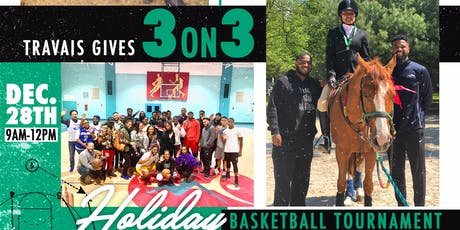 Travais Gives: 3 on 3 Holiday Tournament tickets