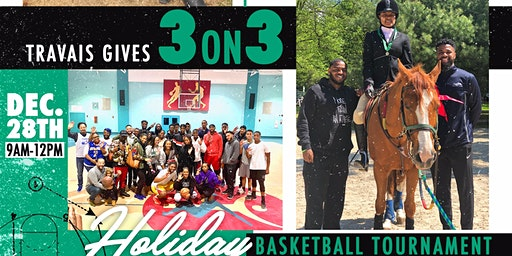 Travais Gives: 3 on 3 Holiday Tournament