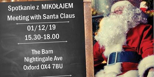 Spotkanie z  MIKOŁAJEM /Meeting with  Santa Claus