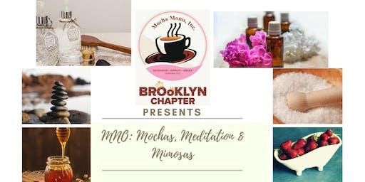 MNO: Mochas, Meditation & Mimosas