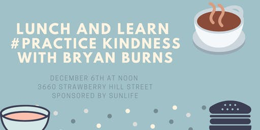 Lunch and Learn session with Bryan Burns -- #PracticeKindness