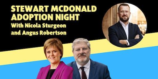 Stewart McDonald Adoption Night, with Nicola Sturgeon & Angus Robertson