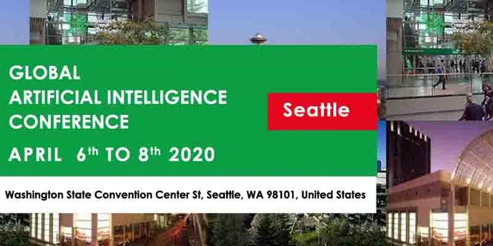 Global Artificial Intelligence Conference Seattle April 2020
