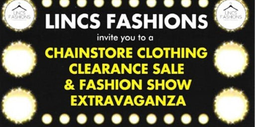 Lincs Fashions Chainstore Clothing Clearance Sale and Fashion Show