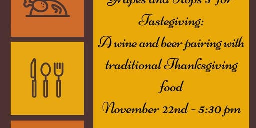 Tastegiving: Pairing Wine & Beer for Turkey Day
