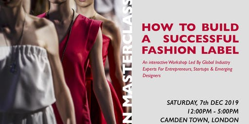 Fashion Masterclass: How to Build A Successful Fashion Label