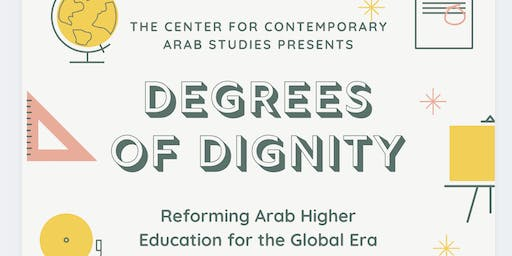Degrees of Dignity: Reforming Arab Higher Education for the Global Era