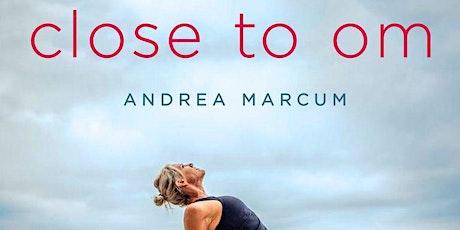 Andrea Marcum - Close to OM Tickets