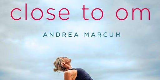 Andrea Marcum - Close to OM