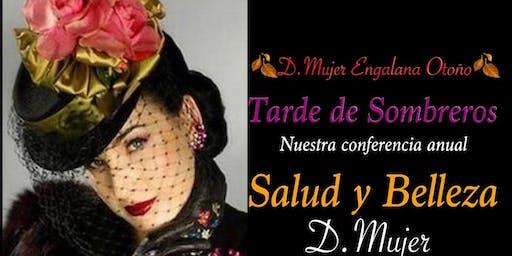 """Tarde de Sombreros  """"Salud y Belleza D.Mujer """""""