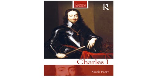 Mark Parry's Book Launch - Charles I