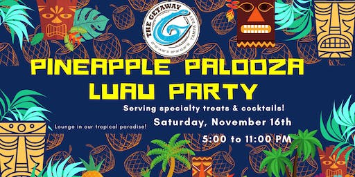 Pineapple Palooza Luau Party