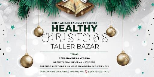 Taller de Cocina Vegana y Bazar Healthy Christmas