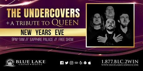 The Undercovers + a Tribute to Queen tickets