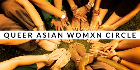 Queer Asian Womxn Circle- Authenticity & Truth-Telling tickets