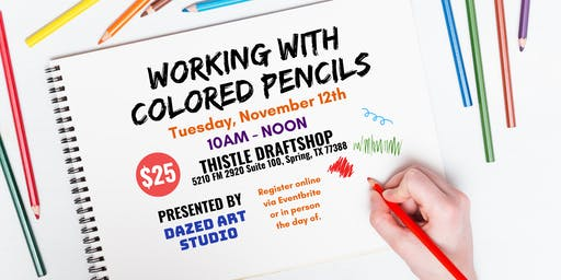 Art & Craft Series: Working with Colored Pencils