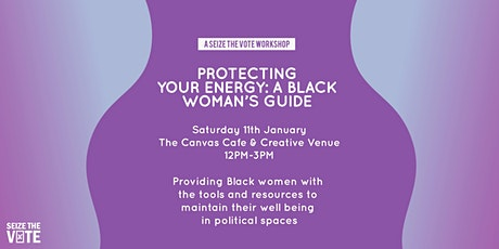 Protecting Your Energy: A Black Woman's Guide tickets