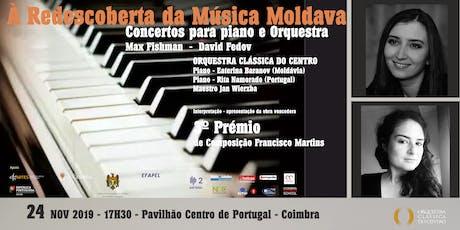 Concerto  - À Redescoberta da Música Moldava bilhetes